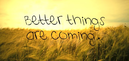 better-things-are-comming
